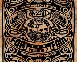 Twiztid – For The Fam Volume 2 – Features US!