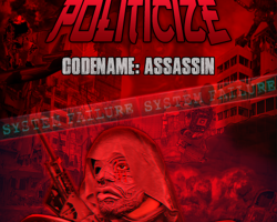 Politicize : Codename Assassin Out Now!