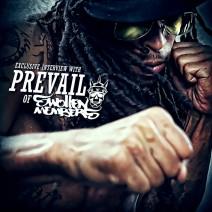 Prevail (Swollen Members) – July 2014