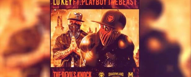Lo Key – Playboy The Beast: The Devils Knock