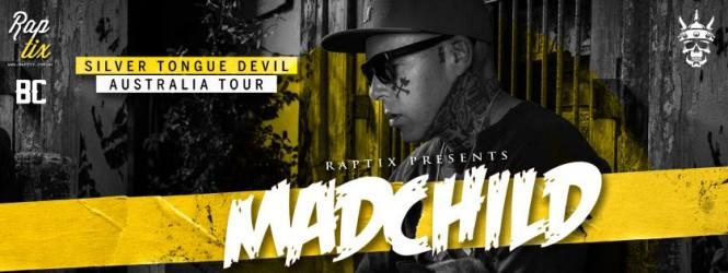 Madchild – Australian Tour: This April/May