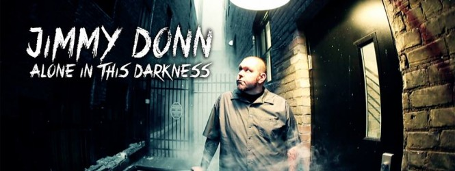 Jimmy Donn – Alone In This Darkness