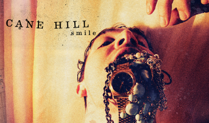 Cane Hill – Smile Review