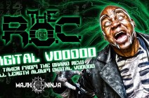 The R.O.C – Digital Voodoo