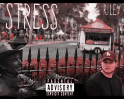 Song Submission: Riley – Stress