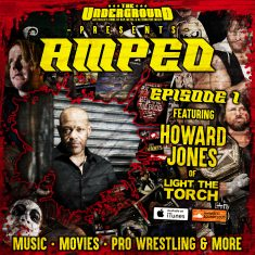 Underground Amped -Episode 1: Howard Jones (Light the Torch)