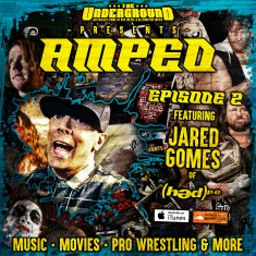 Underground Amped – Episode 2 – Jared Gomes (Hed Pe)