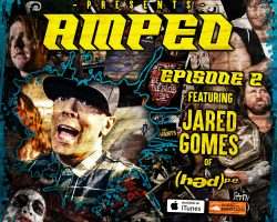 Underground Amped – Episode 2 ft. Jared Gomes (Hed Pe)