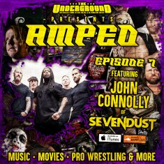 Underground Amped – Episode 7 – John Connolly (Sevendust)