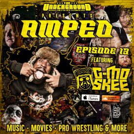 Underground Amped – Episode 13: G-Mo Skee
