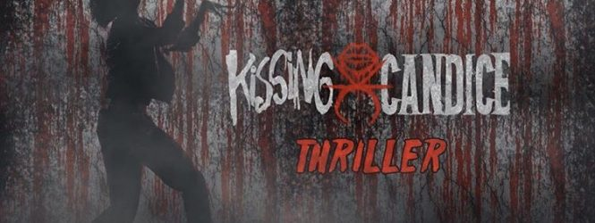 "Kissing Candice ""Thriller"""