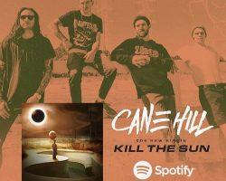 """Cane Hill """"Kill the Sun"""" video"""