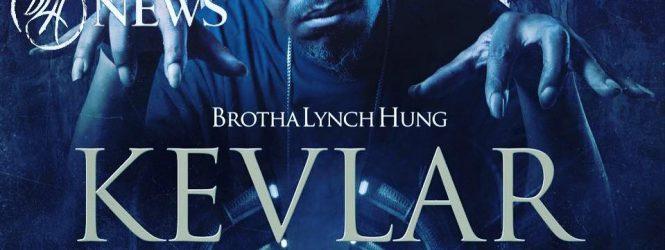 Brotha Lynch Hung: New Album – Kevlar
