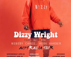 Dizzy Wright – Australian Tour