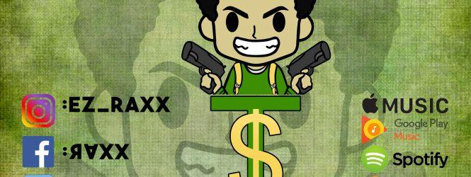 UG Exposure: EZ Raxx I Done Feat. BT (Prod By TrizzyOnTheTrack)
