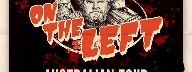 The Last Podcast on the Left – Australian tour