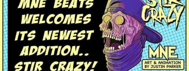Stir Crazy joins MNE Beats