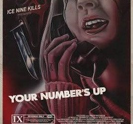 "Ice Nine Kills ""Your Numbers Up"""