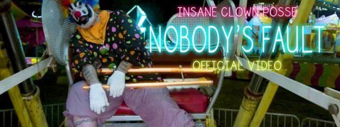 "Insane Clown Posse ""Nobody's Fault"" video"