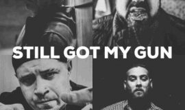 Slaine – Still Got My Gun ft. Vinnie Paz, ILL Bill and Rite Hook