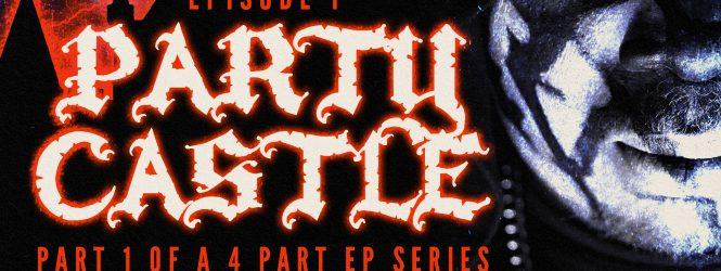 "Lex the Hex Master ""Party Castle"" June 17th"