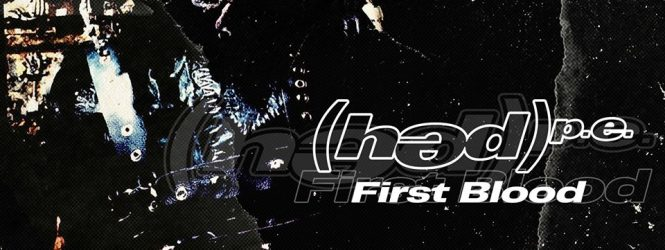 (Hed) P.E – First Blood (Official Lyric Video)