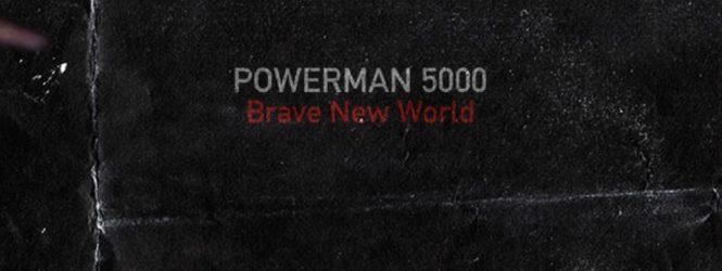 "Powerman 5000 ""Brave New World"" Video"