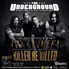 Max Cavalera (Killer Be Killed) November 10th