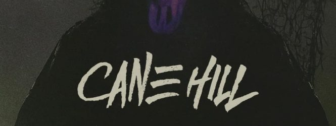 """Cane Hill """"Kill Me"""" Out Now"""