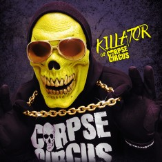 Killator (Corpse Circus) – January 2014