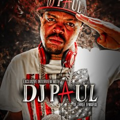 DJ Paul (Three 6 Mafia) – August 2014