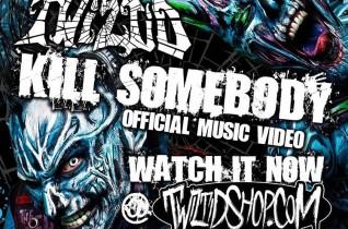 Twiztid – Kill Somebody