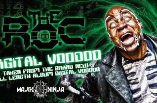 The R.O.C – Digital Voodoo