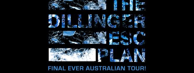 The Dillinger Escape Plan: Final Ever Australian Tour