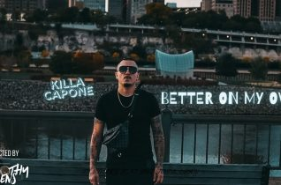 Killa Capone – Better On My Own