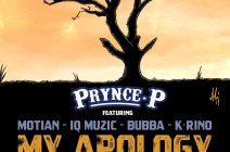 Prynce P – My Apology