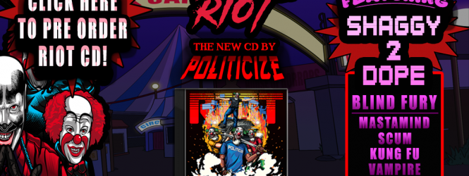 "Politicize ""Riot"" Album and ""We Do It"" video"
