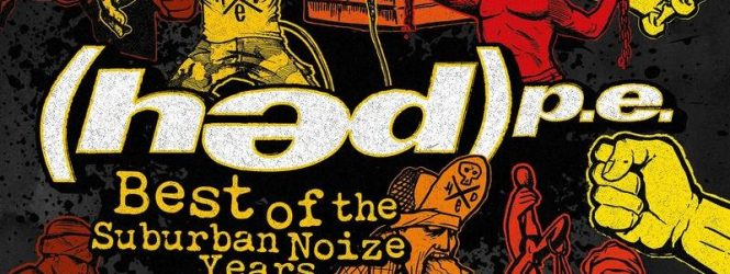 """(Hed) P.E """"Best of the Suburban Noize Years"""" Record Store Day"""